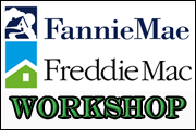 Fannie Mae &Freddie Mac Workshop
